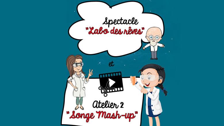 "Atelier ""SONGE MASH-UP"""