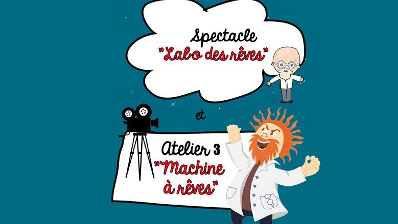 "Atelier ""MACHINE À RÊVES"""